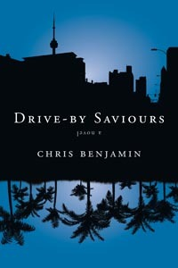 Drive-by Saviours by Chris Benjamin