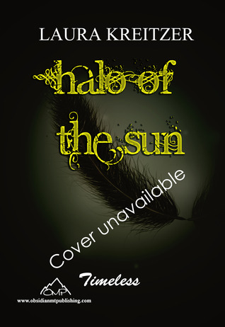 Halo of the Sun by Laura Kreitzer