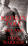 Dreams of a Dark Warrior (Immortals After Dark, #11)