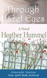 Through Hazel Eyes