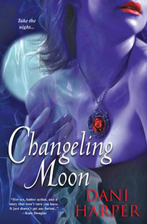 Changeling Moon by Dani Harper