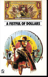 A Fistful of Dollars by Frank Chandler