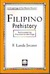 Filipino Prehistory: Rediscovering Precolonial Heritage (Anthropology of the Filipino People, #1)