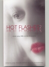 Hot Flashes 2
