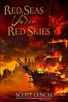 Red Seas Under Red Skies (Gentleman Bastards, #2)