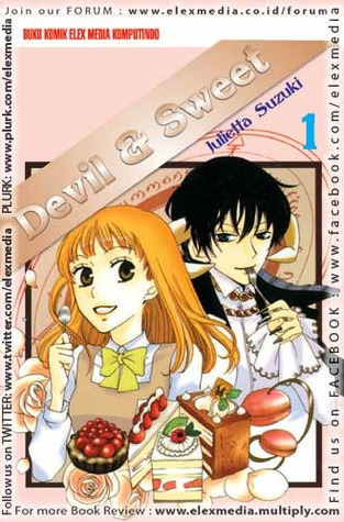 Devil & Sweet Vol. 1 by Julietta Suzuki