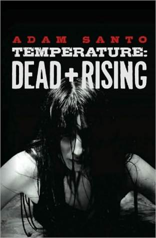 Temperature: Dead and Rising