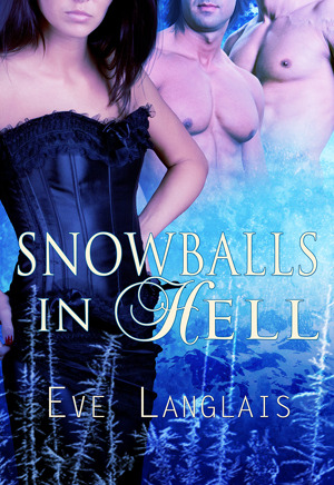 Snowballs in Hell by Eve Langlais