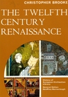 Twelfth Century Renaissance (History of European Civilization Library)
