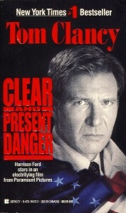 Clear and Present Danger by Tom Clancy