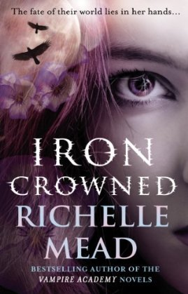 Iron Crowned Richelle Mead Dark Swan epub download and pdf download