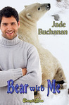 Bear With Me (Northern Bears, #1)