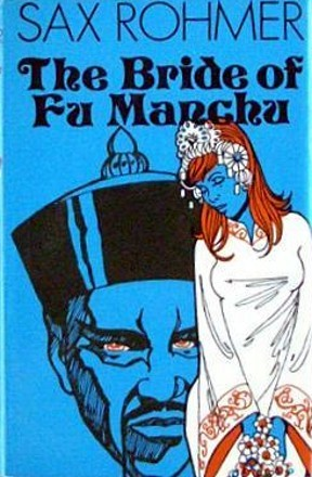 The Bride of Fu Manchu by Sax Rohmer — Reviews, Discussion