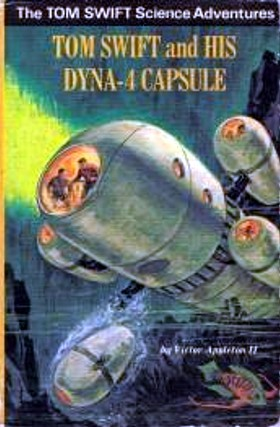 Tom Swift and His Dyna-4 Capsule by Victor Appleton II
