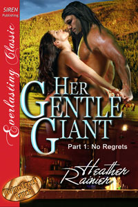 Her Gentle Giant, Part 1 by Heather Rainier