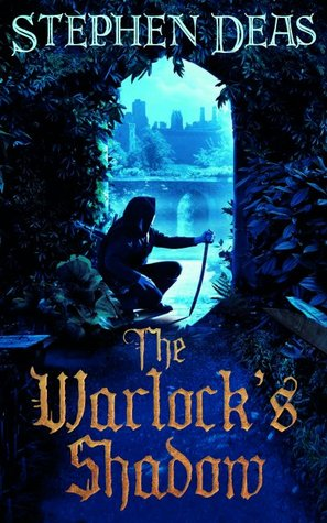 The Warlock's Shadow by Stephen Deas