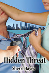 Hidden Threat (Hidden Threat, #1)