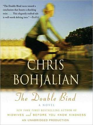 The Double Bind: A Novel