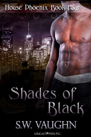 Shades of Black by S.W. Vaughn
