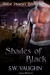 Shades of Black (House Phoe...