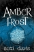 Amber Frost (The Lost Magic...