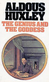 The Genius and the Goddess by Aldous Huxley