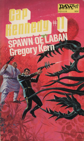 Spawn of Laban by Gregory Kern