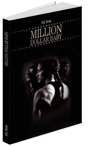 Million Dollar Baby by F.X. Toole