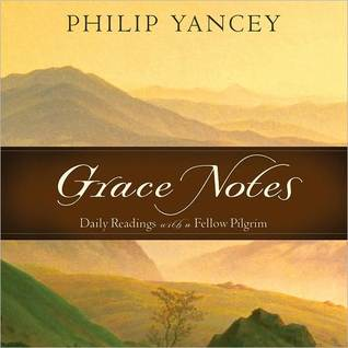 Grace Notes by Philip Yancey