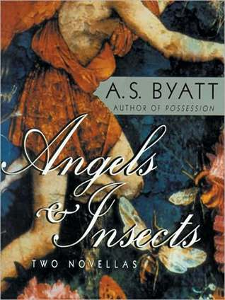 Angels and Insects by A.S. Byatt