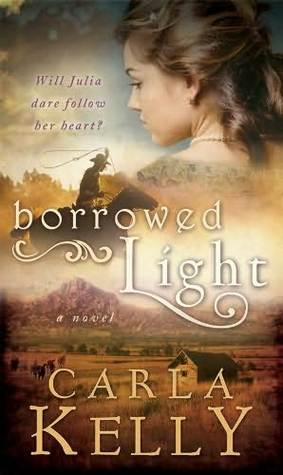 Borrowed Light by Carla Kelly