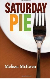 Saturday Pie by Melissa McEwen
