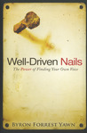 Well-Driven Nails: The Power of Finding Your Own Voice