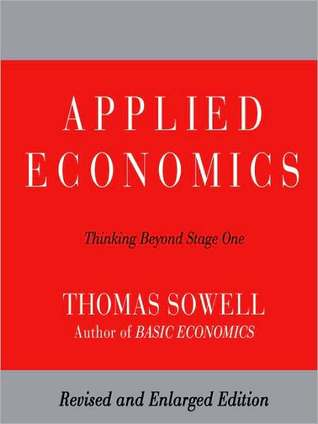 Applied Economics by Thomas Sowell