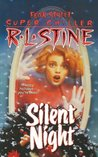 Silent Night by R.L. Stine