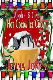 Hot Cocoa Ice Cream (Apples & Gin, #4)