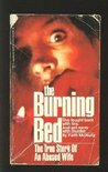 Burning Bed: The True Story of an Abused Wife