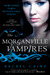 The Morganville Vampires, Volume 1 (The Morganville Vampires, #1-2)