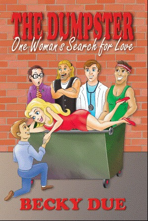 The Dumpster: One Woman's Search for Love