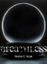 Breathless (The Cordelia Chronicles #1)