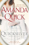 Quicksilver (Arcane Society, #11) (Looking Glass Trilogy #2))
