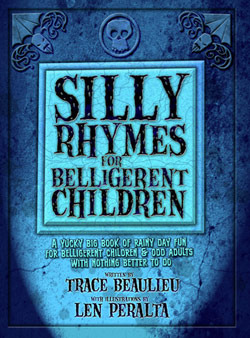 Silly Rhymes for Belligerent Children