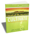 Cultivate: Forming the Emerging Generation through Life-on-Life Mentoring