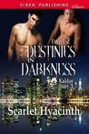 Destinies in Darkness, Part 2 (Kaldor Saga, #3.5)