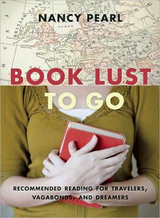 Book Lust To Go by Nancy Pearl