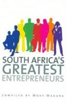South African's Greatest Entrepreneurs