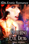 Claiming the Evil Dead (The Soul Catcher, #1)