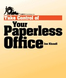 Take Control of Your Paperless Office by Joe Kissell