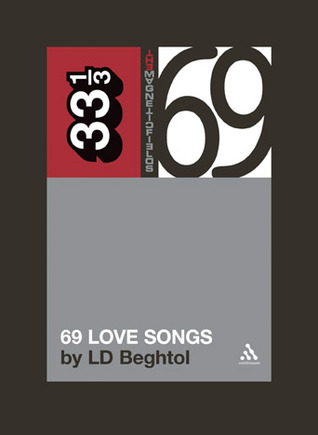 69 Love Songs by LD Beghtol