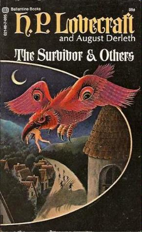 The Survivor & Others by H.P. Lovecraft
